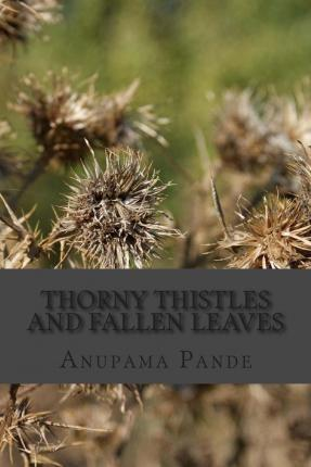Thorny Thistles and Fallen Leaves