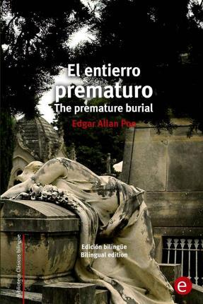 El Entierro Prematuro/The Premature Burial