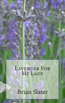 Lavender for My Lady