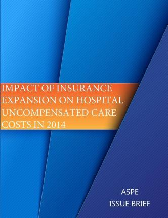 Impact of Insurance Expansion on Hospital Uncompensated Care Costs in 2014 (Black and White)