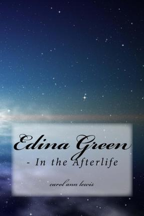 Edina Green - In the Afterlife