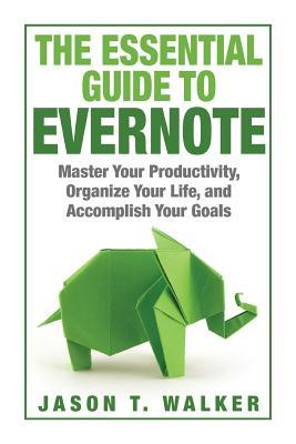The Essential Guide to Evernote
