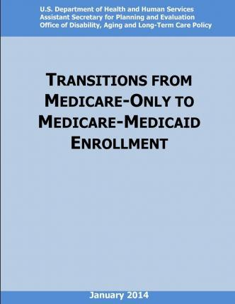 Transition from Medicare-Only to Medicare-Medicaid Enrollment (Black and White)