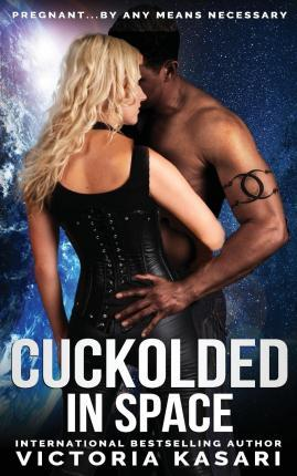 Cuckolded in Space
