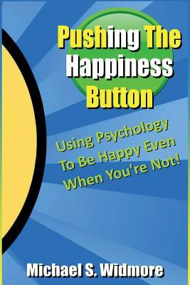 Pushing the Happiness Button