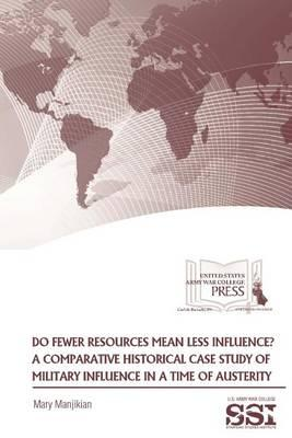 Do Fewer Resources Mean Less Influence?