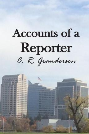 Accounts of a Reporter