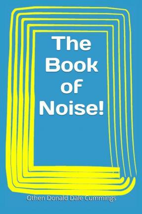The Book of Noise!