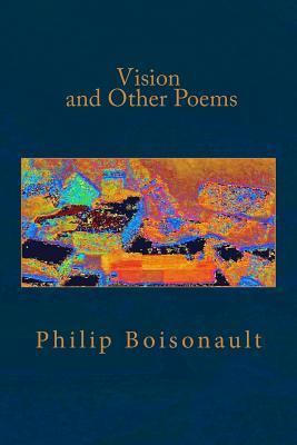 Vision and Other Poems