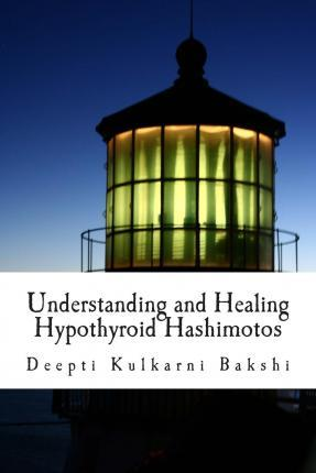 Understanding and Healing Hypothyroid Hashimotos