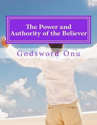 The Power and Authority of the Believer