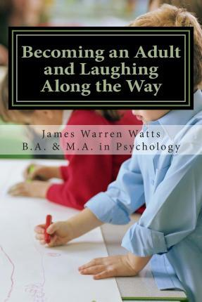 Becoming an Adult and Laughing Along the Way