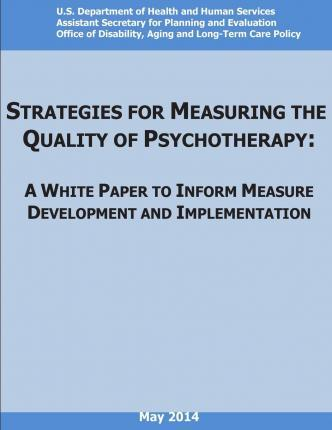 Strategies for Measuring the Quality of Psychotherapy