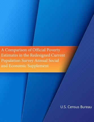 A Comparison of Official Poverty Estimates in the Redesigned Current Population Survey Annual Social and Economic Supplement (Black and White)