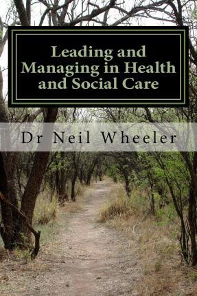 Leading and Managing in Health and Social Care
