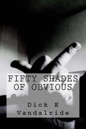 Fifty Shades of Obvious