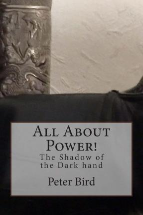 All about Power! the Shadow of the Dark Hand