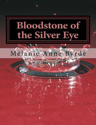 Bloodstone of the Silver Eye