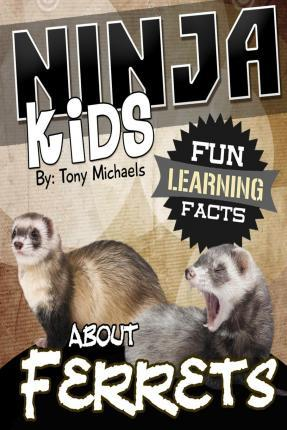 Fun Learning Facts about Ferrets