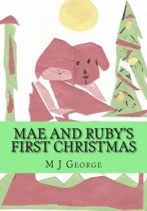Mae and Ruby's First Christmas