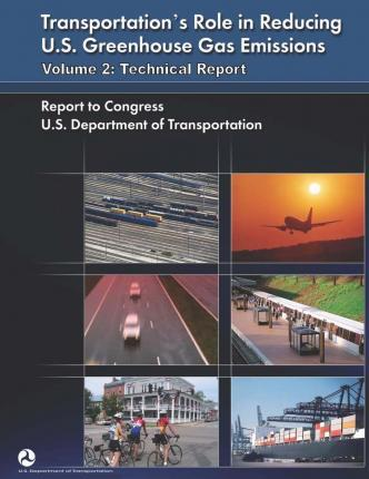 Transportation's Role in Reducing U.S. Greenhouse Gas Emissions