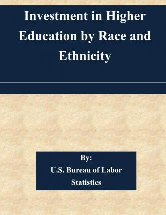 Investment in Higher Education by Race and Ethnicity