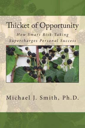 Thicket of Opportunity