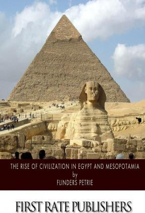 The Rise of Civilization in Egypt and Mesopotamia