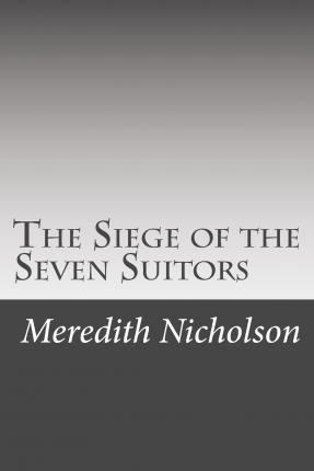 The Siege of the Seven Suitors
