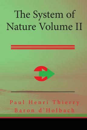 The System of Nature, Volume II