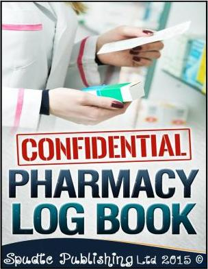 Confidential Pharmacy Log Book