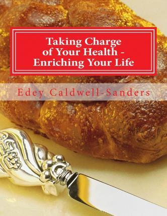 Taking Charge of Your Health - Enriching Your Life