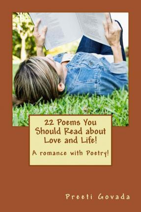22 Poems You Should Read about Love and Life!