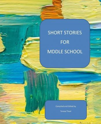Short Stories for Middle School
