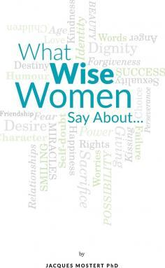 What Wise Women Say about