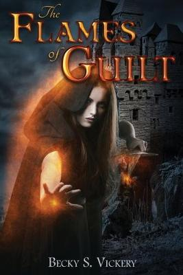 The Flames of Guilt