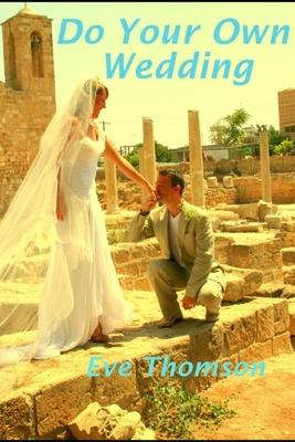 Do Your Own Wedding