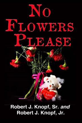 No Flowers Please