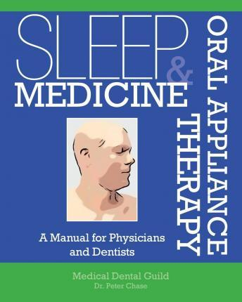 Sleep Medicine and Oral Appliance Therapy