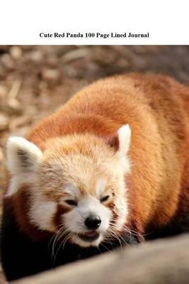 Cute Red Panda 100 Page Lined Journal