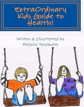 Extraordinary Kids Guide to Health!