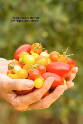 Fresh Tomato Harvest 100 Page Lined Journal