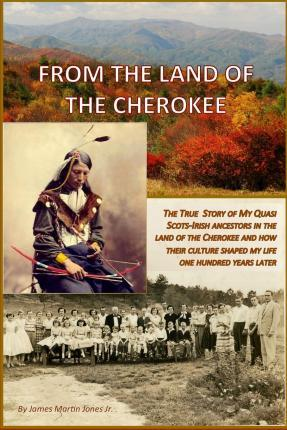 From the Land of the Cherokee