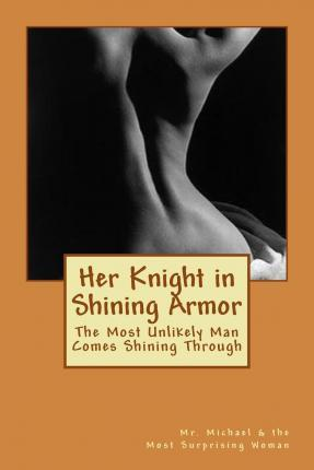 Her Knight in Shining Armor