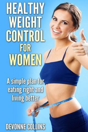 Healthy Weight Control for Women