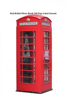 Red British Phone Booth 100 Page Lined Journal
