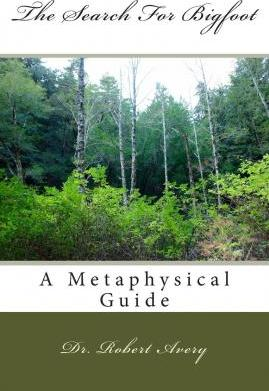 A Metaphysical Guide to the Search for Bigfoot