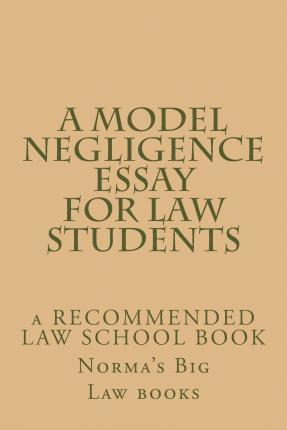 A Model Negligence Essay for Law Students