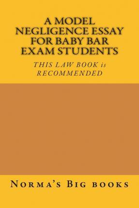 A Model Negligence Essay for Baby Bar Exam Students