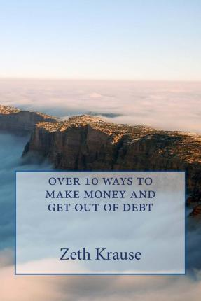 how to get out of debt and make money